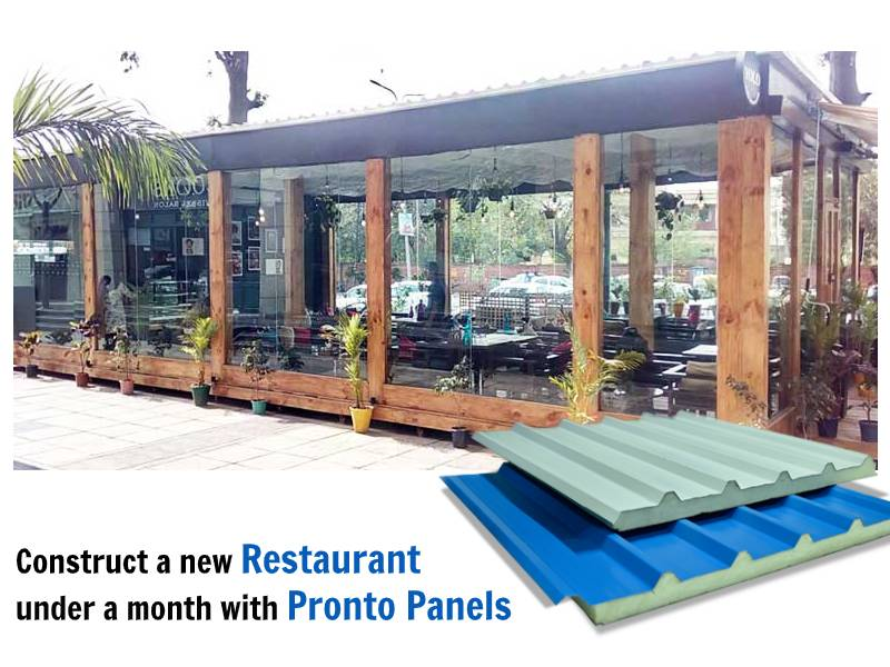 Construct a new Restaurant under a month with Pronto Panels